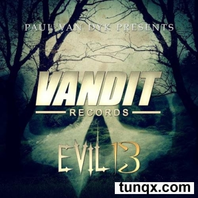 Paul Van Dyk Presents: Evil 13