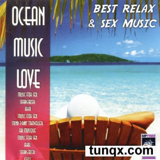 Ocean Music Love - Best Relax And Sex Music (2010)